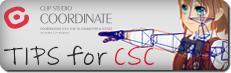 TIPS for CLIP STUDIO COORDINATE -便利な機能-